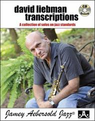 David Liebman Transcriptions - A Collection of Solos on Jazz Standards