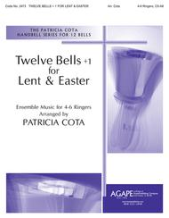Twelve Bells  1 For Lent and Easter
