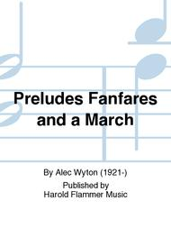 Preludes Fanfares and a March sheet music