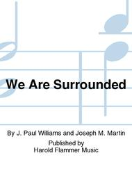 We Are Surrounded sheet music