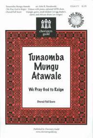 Tunaomba Mungu Atawale (We Pray God to Reign) - Choral/Full Score