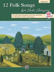 Sheet Music 12 Folk Songs for Solo Singers Song Lyrics Guitar Tabs Piano Music Notes Songbook