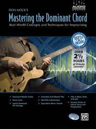 Don Mock's Mastering the Dominant Chord: Electric Guitar Sheet Musi..