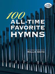 Rollin Smith  Sheet Music 100 All-Time Favorite Hymns for Organ Song Lyrics Guitar Tabs Piano Music Notes Songbook