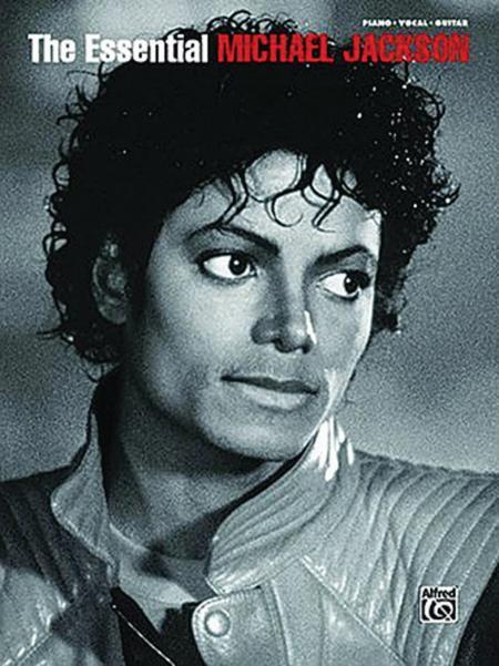 The Essential Michael Jackson Sheet Music By Michael Jackson