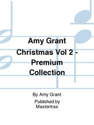 Amy Grant Christmas Vol 2 - Premium Collection