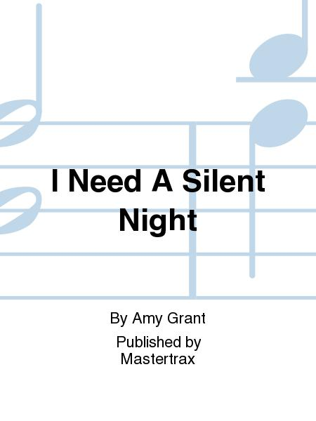 Sheet Music I Need A Silent Night Cd Only
