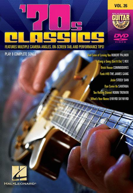 '70s Classics (Guitar Play-Along DVD Volume 26)