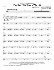 (I've Had) The Time Of My Life (arr. Mac Huff) - Drums sheet music