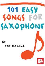 101 Easy Songs for Saxophone sheet music