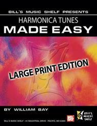Harmonica Tunes Made Easy, Large Print Edition sheet music