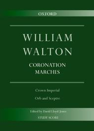 Coronation Marches: Crown Imperial and Orb and Sceptre