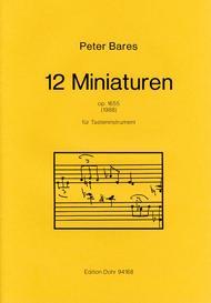 Peter Bares  Sheet Music 12 Miniaturen fur beliebiges Tasteninstrument (1988) op. 1655 Song Lyrics Guitar Tabs Piano Music Notes Songbook