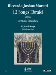 Riccardo Joshua Moretti  Sheet Music 12 Jewish Songs Song Lyrics Guitar Tabs Piano Music Notes Songbook