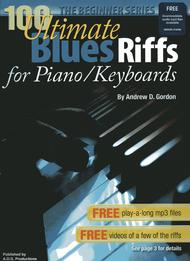Andrew D. Gordon  Sheet Music 100 Ultimate Blues Riffs for Piano/Keyboards Beginner Series Song Lyrics Guitar Tabs Piano Music Notes Songbook