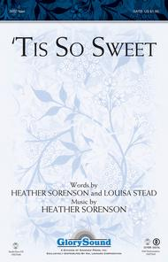 'Tis So Sweet sheet music