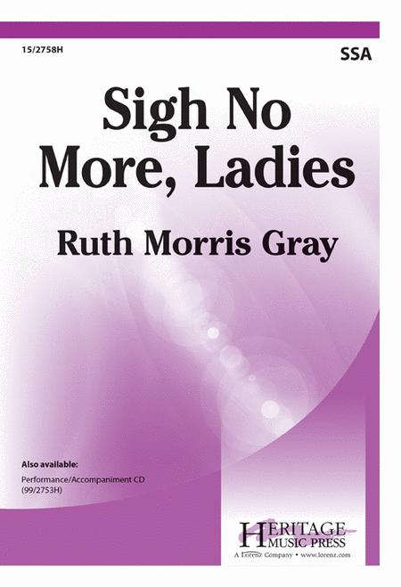 Buy Sigh No More, Ladies, Sigh No More - Sheet Music / Scores