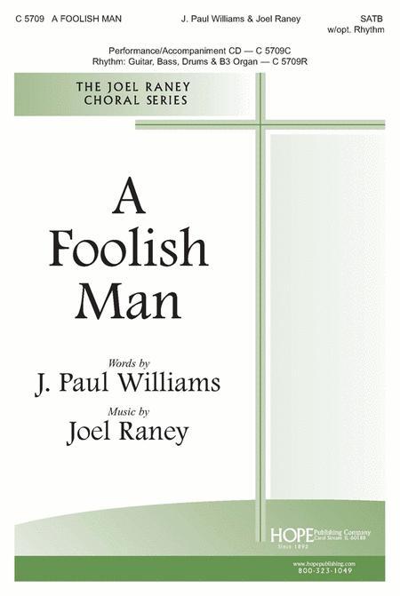 Sheet music: A Foolish Man (SATB, Piano)