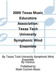 2009 Texas Music Educators Association: Texas Tech University Symphonic Wind Ensemble sheet music