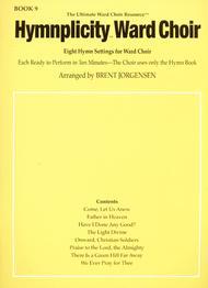 Hymnplicity Ward Choir - Book 9