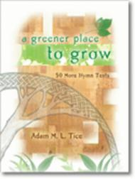 A Greener Place to Grow sheet music
