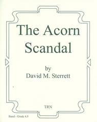 The Acorn Scandal (score & parts) sheet music