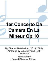1Er Concerto Da Camera En La Mineur Op.10