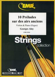 Georges Aloy  Sheet Music 10 Preludes sur des airs anciens Song Lyrics Guitar Tabs Piano Music Notes Songbook