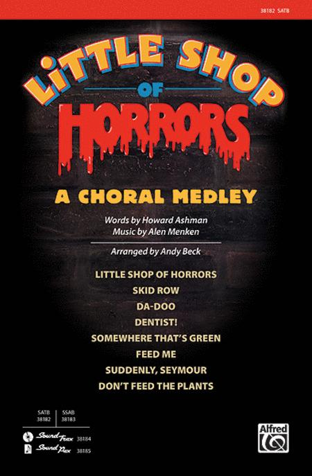 Sheet music: Little Shop of Horrors: A Choral Medley (Choral)
