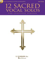 Various  Sheet Music 12 Sacred Vocal Solos for Classical Singers Song Lyrics Guitar Tabs Piano Music Notes Songbook
