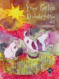 Yves Carlin  Sheet Music 10 chats pitres, vol. 3 Song Lyrics Guitar Tabs Piano Music Notes Songbook