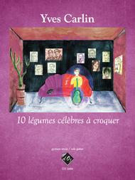 Yves Carlin  Sheet Music 10 Legumes celebres a croquer Song Lyrics Guitar Tabs Piano Music Notes Songbook