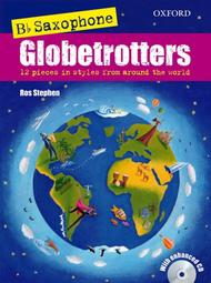 Saxophone Globetrotters, B flat edition (with CD)