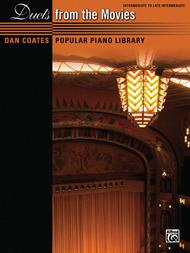 Dan Coates Popular Piano Library -- Duets from the Movies sheet music