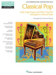 Classical Pop - Lady Gaga Fugue and Other Pop Hits