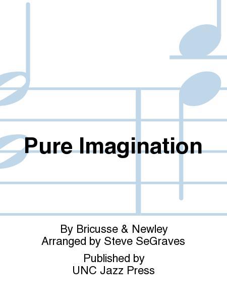 Sheet music: Pure Imagination (SATB A Cappella)
