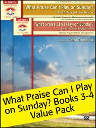 What Praise Can I Play on Sunday , Books 3-4 Value Pack