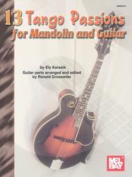 Ely Karasik  Sheet Music 13 Tango Passions for Mandolin and Guitar Song Lyrics Guitar Tabs Piano Music Notes Songbook