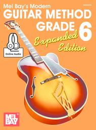 Modern Guitar Method Grade 6, Expanded Edition sheet music