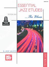Essential Jazz Etudes...The Blues - Tenor Sax