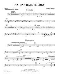 Nathan Hale Trilogy - Pt.5 - Trombone/Bar. B.C./Bsn. sheet music