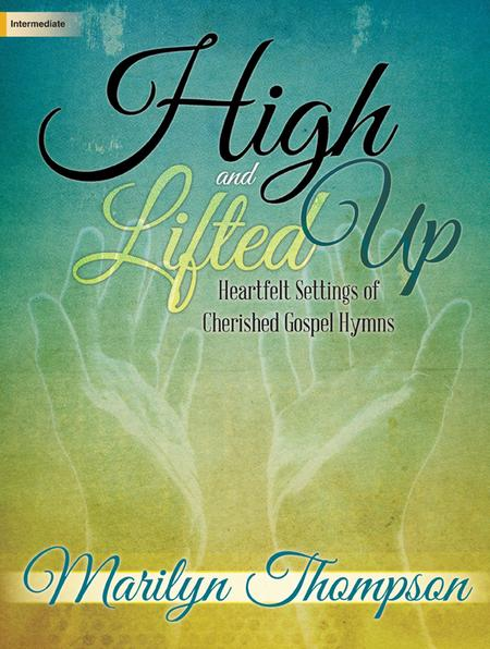 high and lifted up Find album reviews, stream songs, credits and award information for high and lifted up - the cathedral quartet on allmusic - 1993.