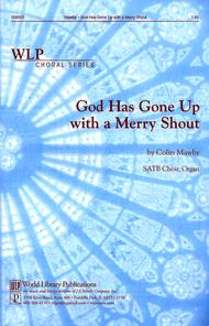 God Has Gone Up with a Merry Shout sheet music