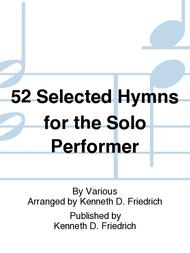 52 Selected Hymns for the Solo Performer sheet music