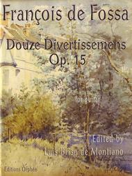 Francois de Fossa  Sheet Music 12 Divertissemens Op.15 Song Lyrics Guitar Tabs Piano Music Notes Songbook