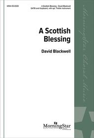 A Scottish Blessing (Choral Score)