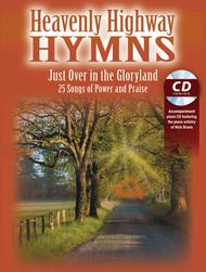 Heavenly Highway Hymns -- Just Over in the Gloryland