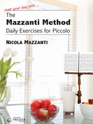 The Mazzanti Method, Piccolo