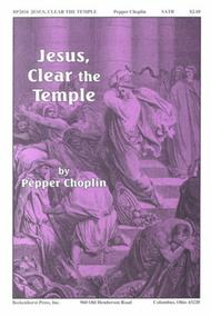 Jesus, Clear the Temple sheet music
