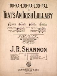 J.R. Shannon  Sheet Music (Too-Ra-Loo-Ra-Loo-Ral). That's An Irish Lullaby Song Lyrics Guitar Tabs Piano Music Notes Songbook